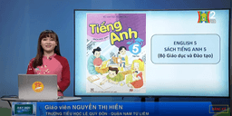 Môn Tiếng Anh - Lớp 5 | Unit 14: What happened in the story? Lesson 3
